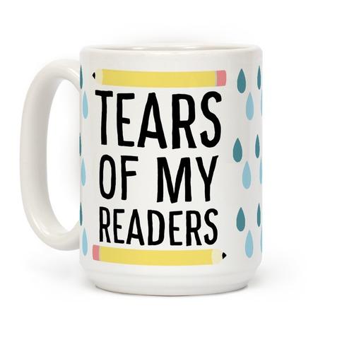 Tears of My Readers Mug