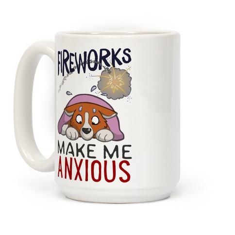 Fireworks Make Me Anxious Mug