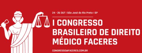 Iº Congresso Brasileiro de Direito Médico da Faculdade Faceres