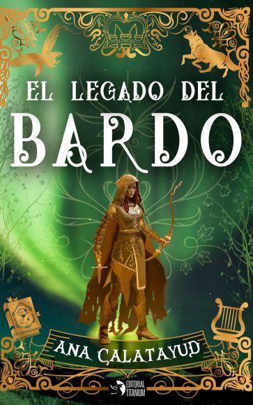 """Novela de fantasía juvenil """"El legado del bardo"""""""