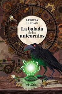La balada de los unicornios (Ledicia Costas)