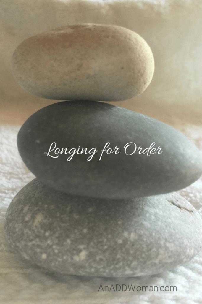 Longing for Order
