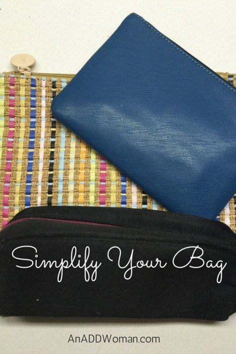 Simplify Your Bag