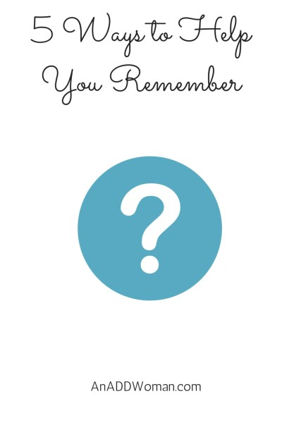 5 Ways to Help You Remember