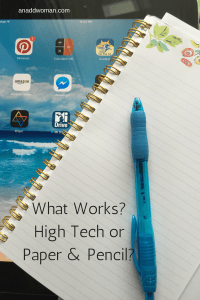 High Tech or Paper & Pencil?