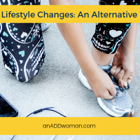 Lifestyle Changes; An Alternative