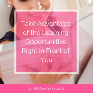 learning opportunities an add woman