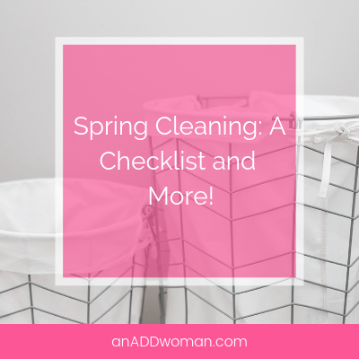 Spring Cleaning_ A Checklist and More!