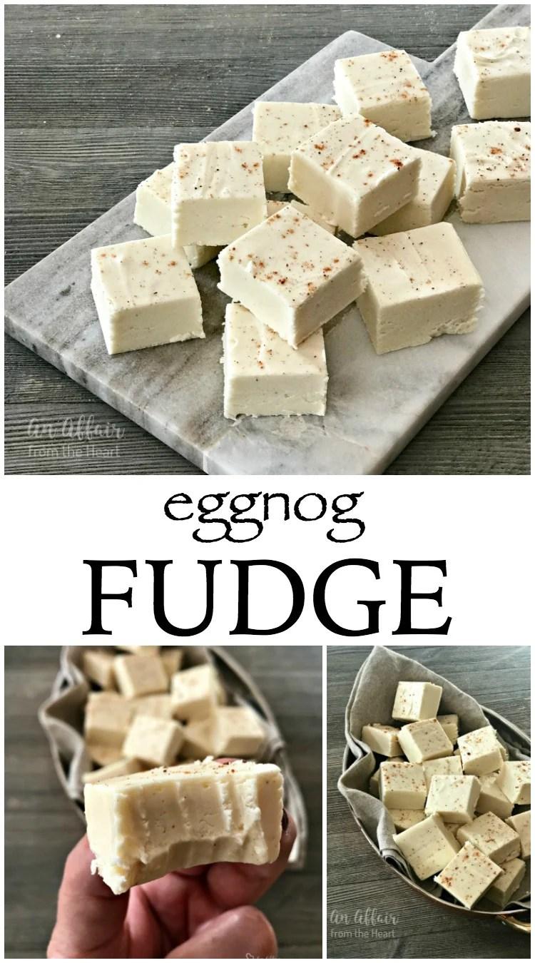 Eggnog Fudge - An Affair from the Heart