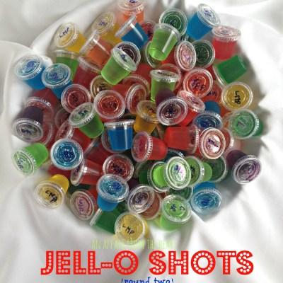 Jello- Shots {round two}