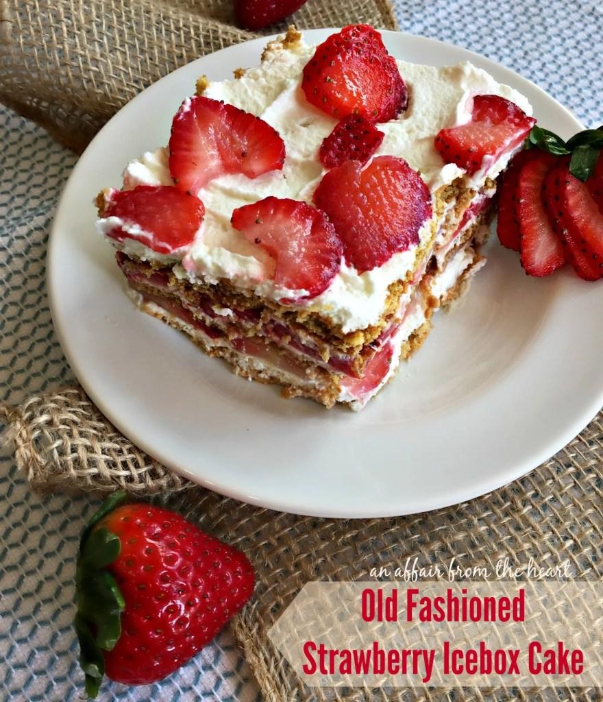 Strawberry Icebox Cake: Old Fashioned Strawberry Icebox Cake