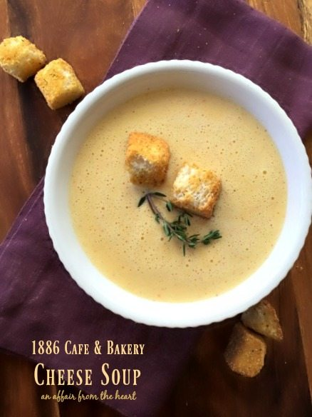1886 Cafe & Bakery Cheese Soup