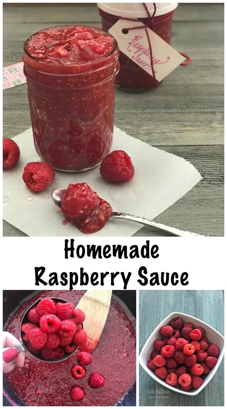 Homemade Raspberry Sauce - An Affair from the Heart