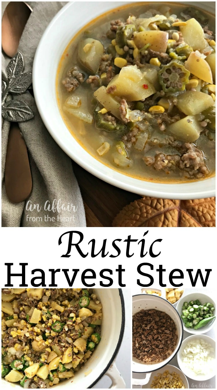 Rustic Harvest Stew -- An Affair from the Heart