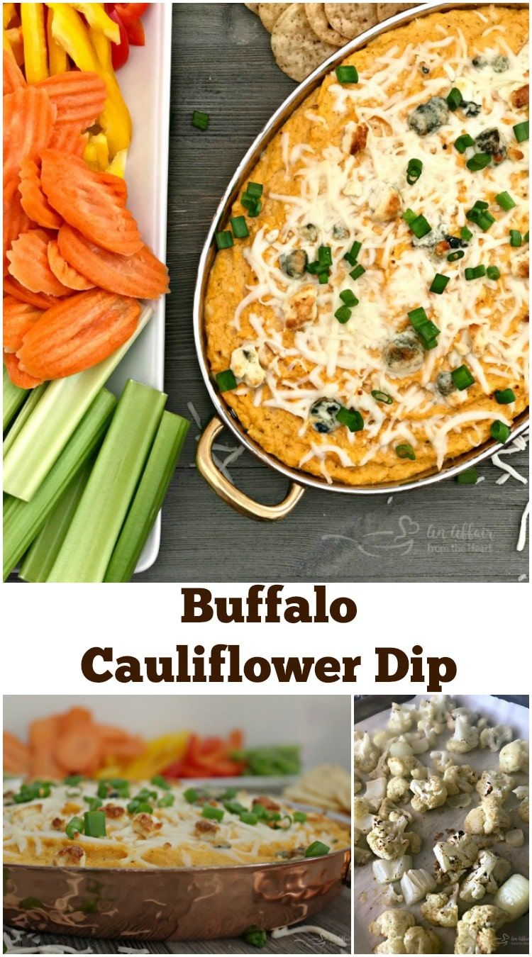 Buffalo Cauliflower Dip - An Affair from the Heart