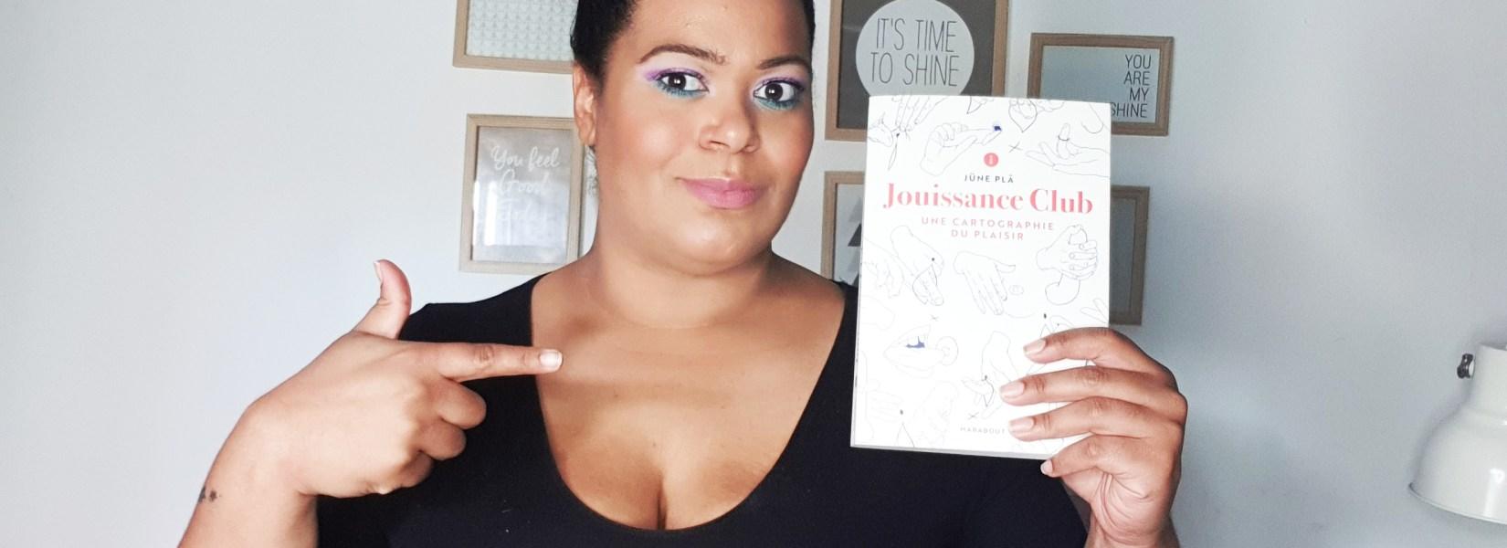 J'ai lu « jouissance club » de Jüne Plâ aux éditions Marabout
