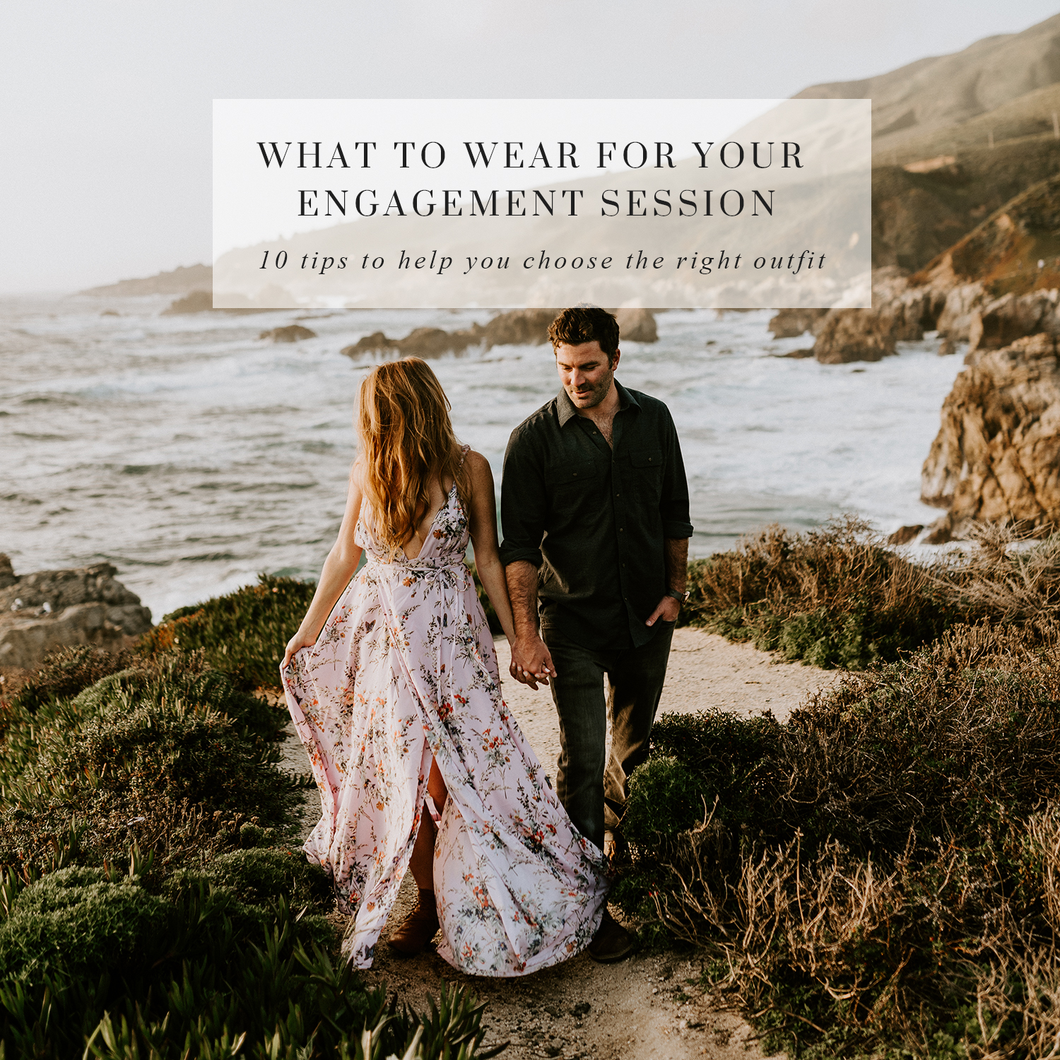 What To Wear For Your Engagement Session Big Sur California 160 Copy