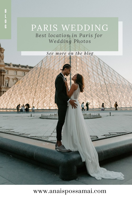 Paris Wedding Photos Best Location In Paris For Wedding Photos Anais Possamai Photography