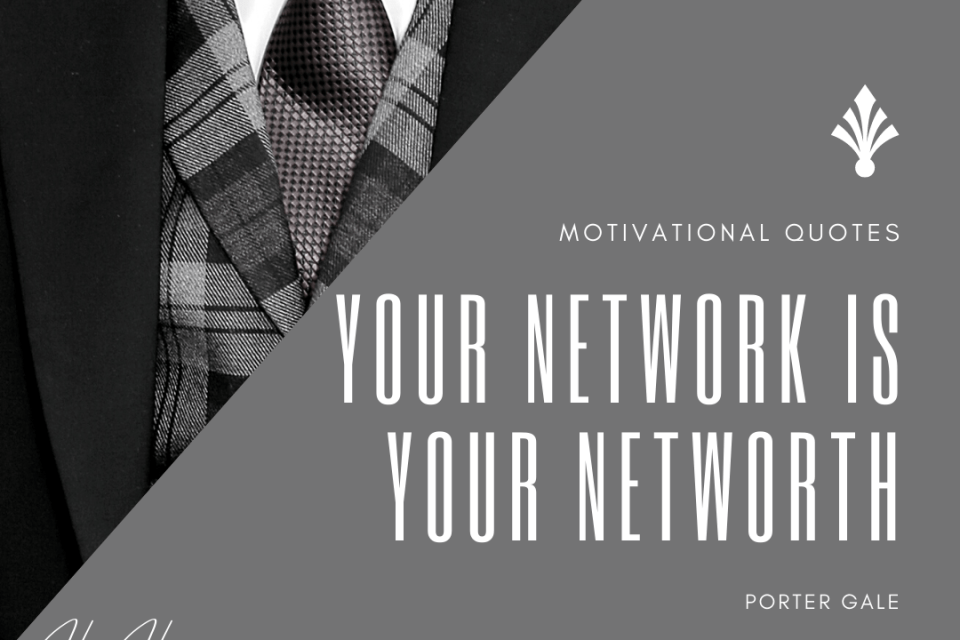 Your Network Is Your Net-worth