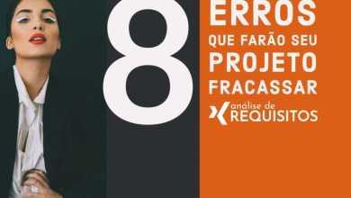 Photo of Requisitos de Sistema: 8 ERROS que farão do seu projeto um FRACASSO