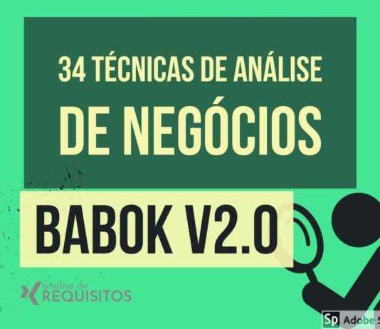 Análise de negócios: as 34 técnicas do BABok V3
