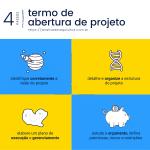 Como fazer o termo de abertura do projeto em 4 passos.