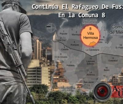 Continúa el rafagueo de fusiles en la comuna 8