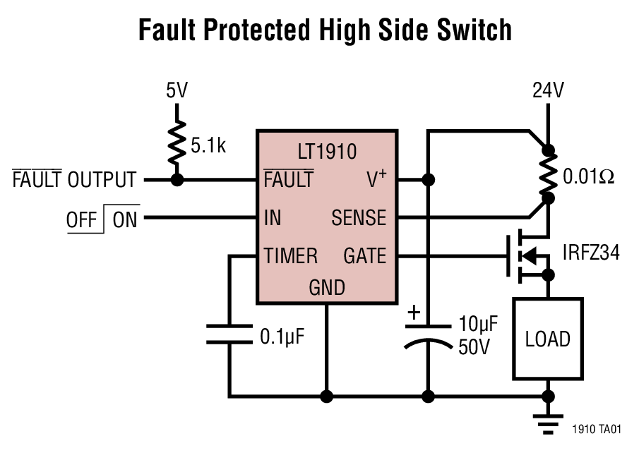 LT1910: Fault Protected High Side Switch Circuit