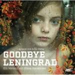 (Hörbuch) Goodbye Leningrad von Elena Gorokhova gelesen von Anne Weber