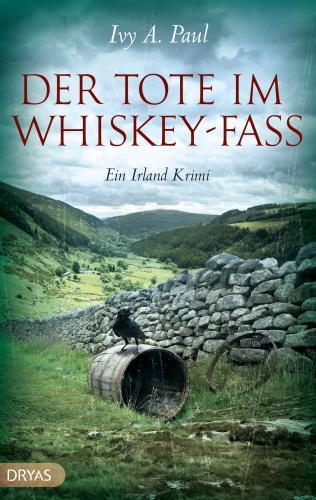 (Rezension) Der Tote im Whiskey Fass von Ivy A. Paul
