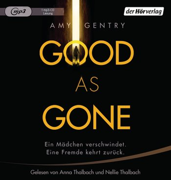 (Hörbuch) Good as Gone – Amy Gentry