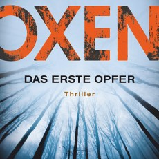 (Rezension) Oxen – Das erste Opfer von Jens Henrik Jensen (Oxen Trilogie Band 1)