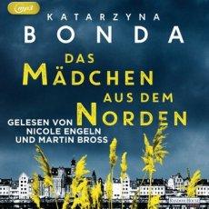 (Hörbuch) Das Mädchen aus dem Norden von Katarzyna Bonda