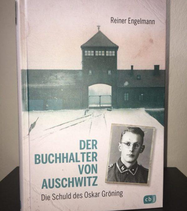 (Rezension) Der Buchhalter von Auschwitz – Die Schuld des Oskar Gröning von Reiner Engelmann