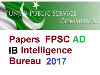Solved Past Papers FPSC AD IB Intelligence Bureau 2017