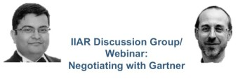 IIAR Discussion Group: negotiating with Gartner Aniruddho Mukherjee and Ludovic Leforestier