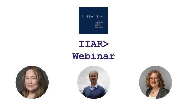 Sarita Kincaid, Robin Schaffer, Ludovic Leforestier - IIAR> Webinar