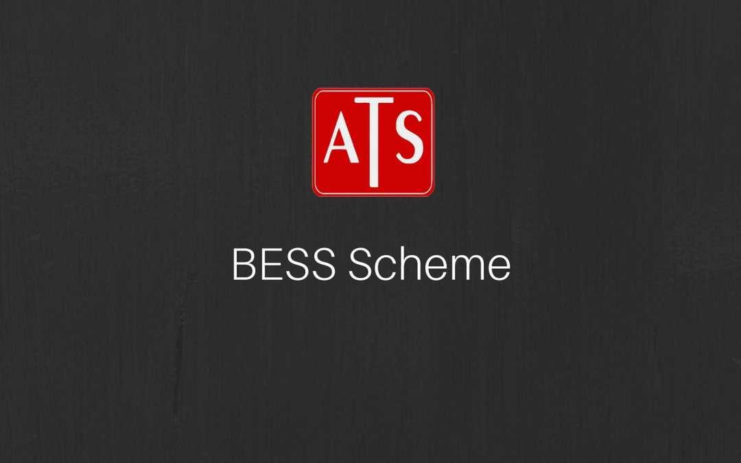 Closure of BESS Scheme
