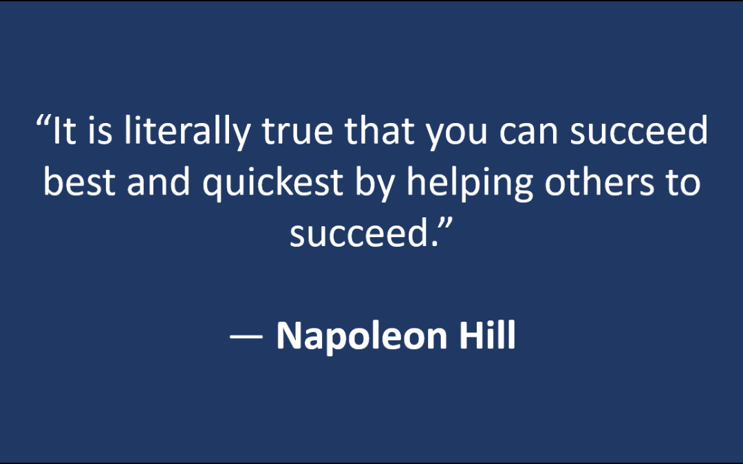Help Others Succeed - Napoleon Hill