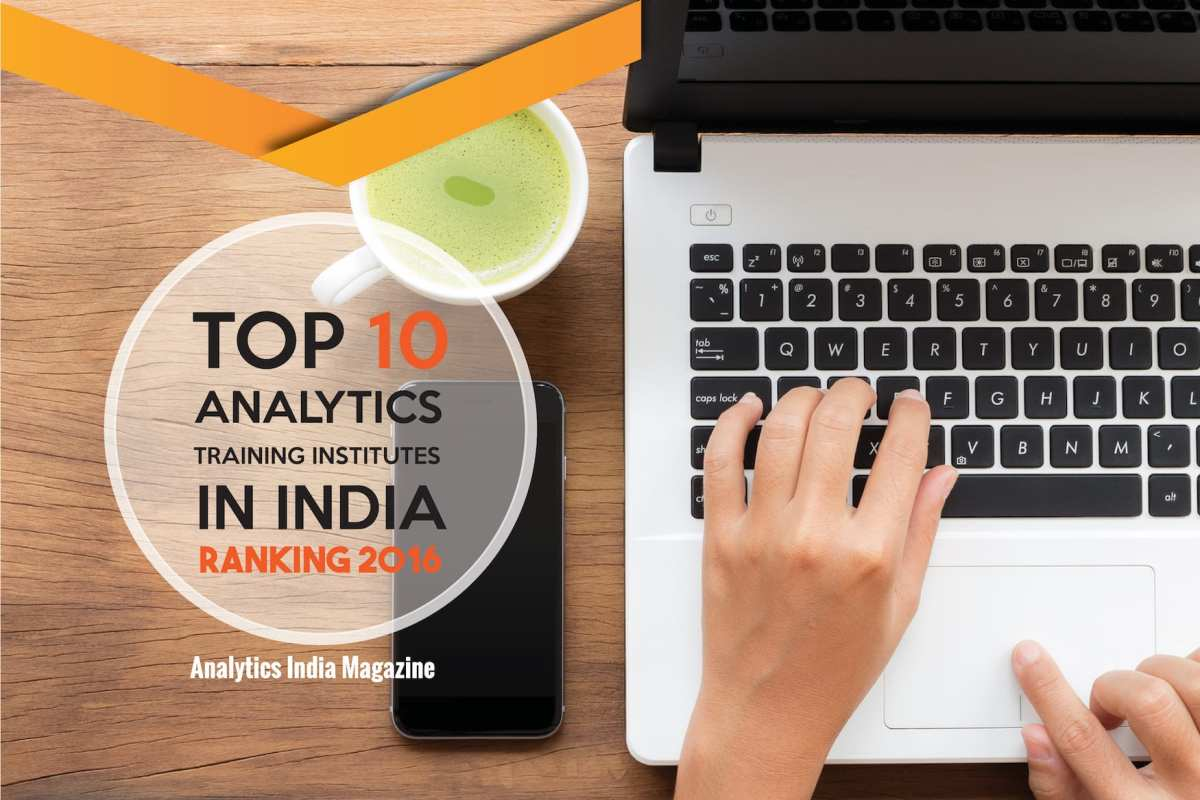 Top 10 Analytics Training Institutes in India – Ranking 2016