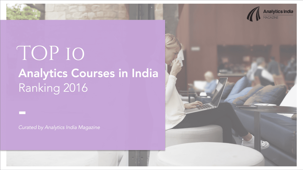 Top 10 Analytics Courses in India – Ranking 2016