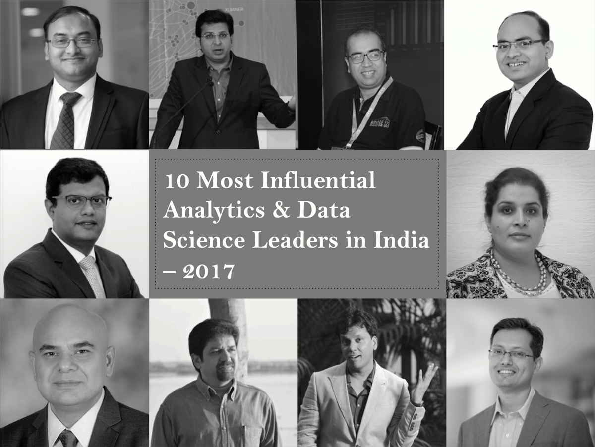 10 Most Influential Analytics & Data Science Leaders in India – 2017