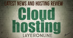Latest News And Web Hosting Review Layeronline