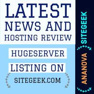 Latest News And Web Hosting Review HugeServer
