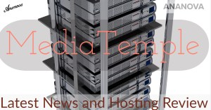 Latest News and Hosting Review MediaTemple
