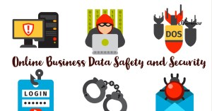 Online Business Data Safety and Security