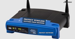 Protect Wireless Routers