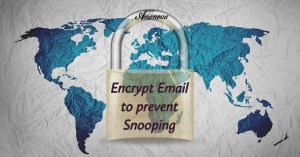 Encrypt Email to prevent Snooping