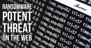Ransomware Potent Threat On The Web