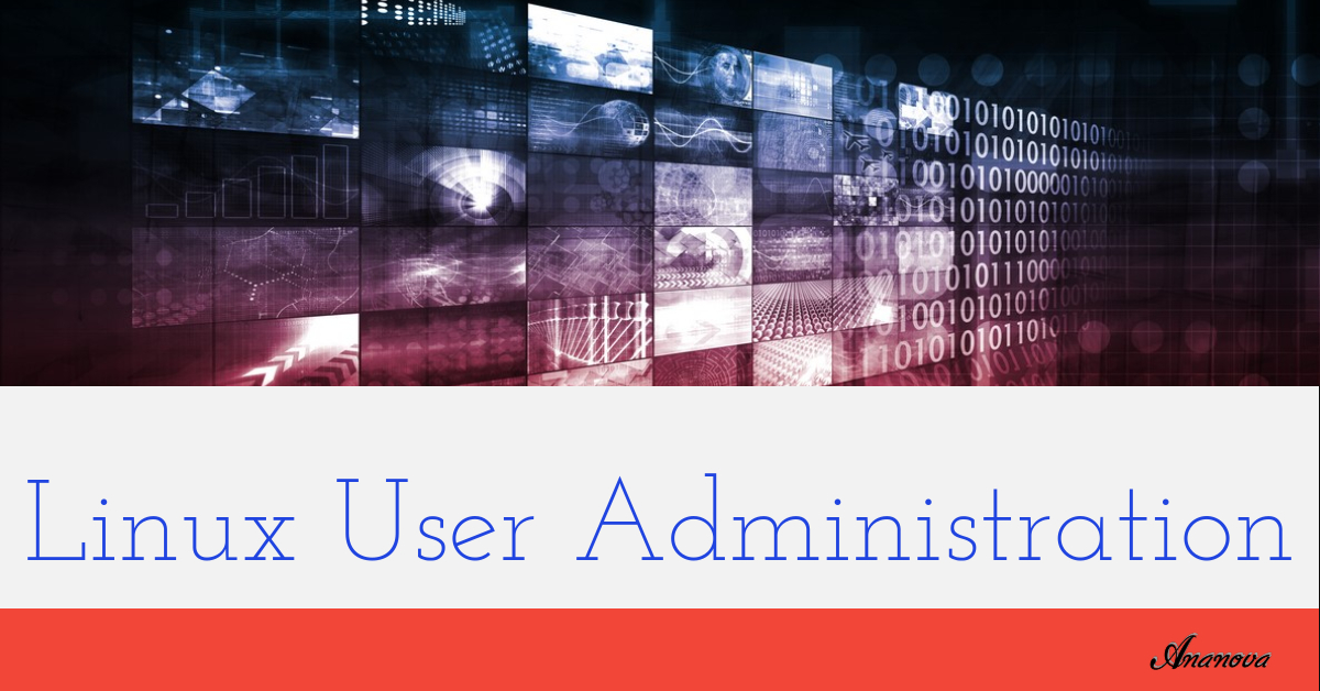 Linux User Administration